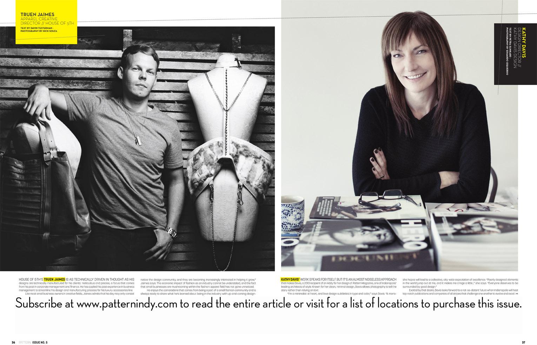 Creative Director, Truen Jaimes, interviewed for  Pattern Magazine's  international SS14 issue.
