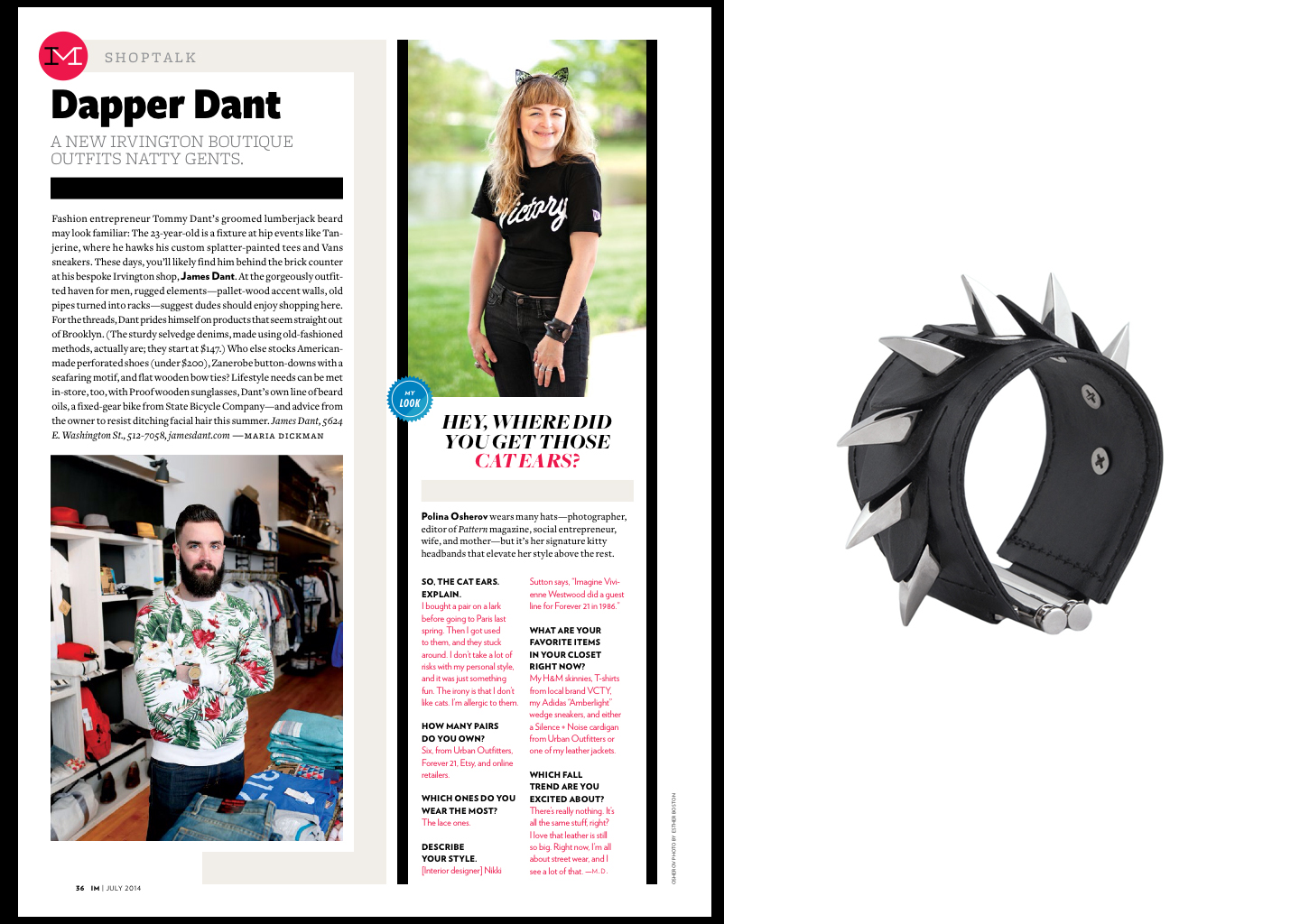 International Editor, Creative Director of Pattern  Magazine & photographer,  Polina Osherov , spotted with her House of 5th Dragon Scale Cuff . July issue of  Indianapolis Monthly Magazine .