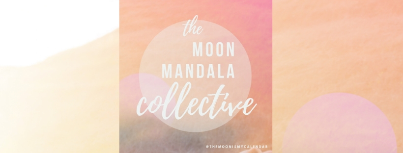 the moon mandala collective #themoonismycalendar
