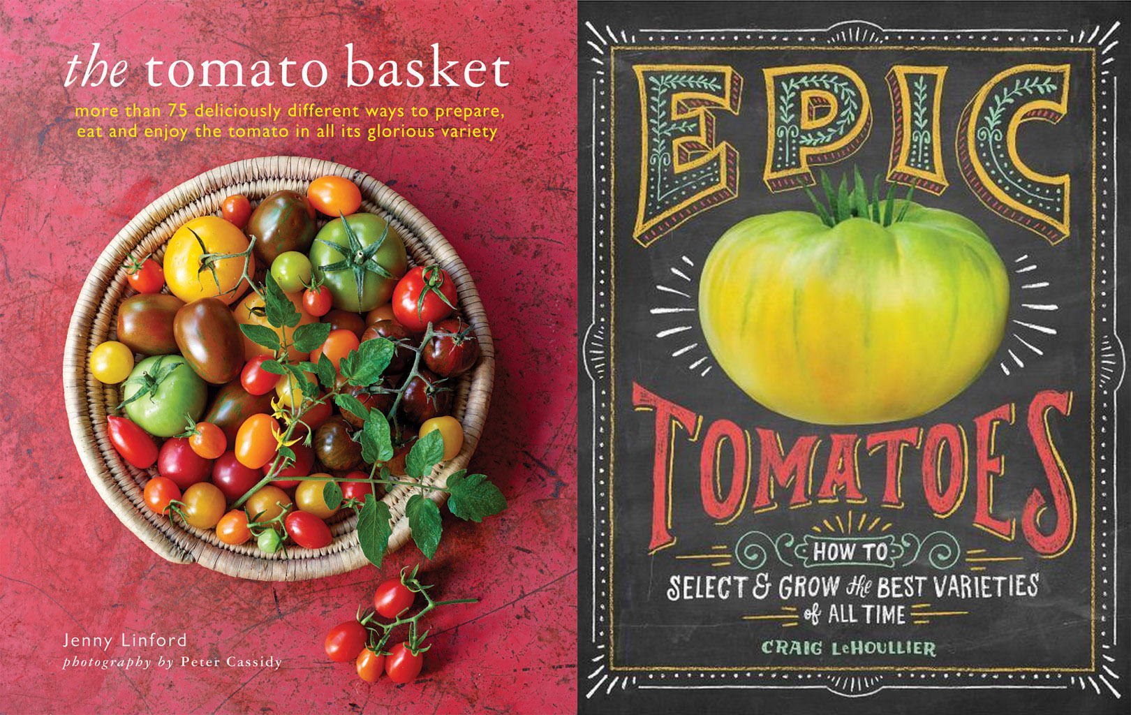 The Tomato Basket by Jenny Linford and Epic Tomatoes by Craig Le Houllier.