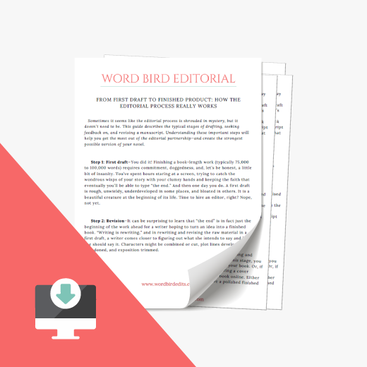 Curious about how the editing process actually works? - I've created a digital guide for you, to walk you through the process from first draft to finished product.Download it free (or learn more), right here.