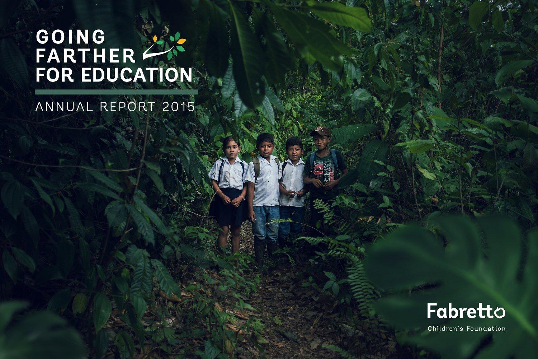 Annual Report Cover - Fabretto Children's Foundation  https://fabretto.org/viewar2015/