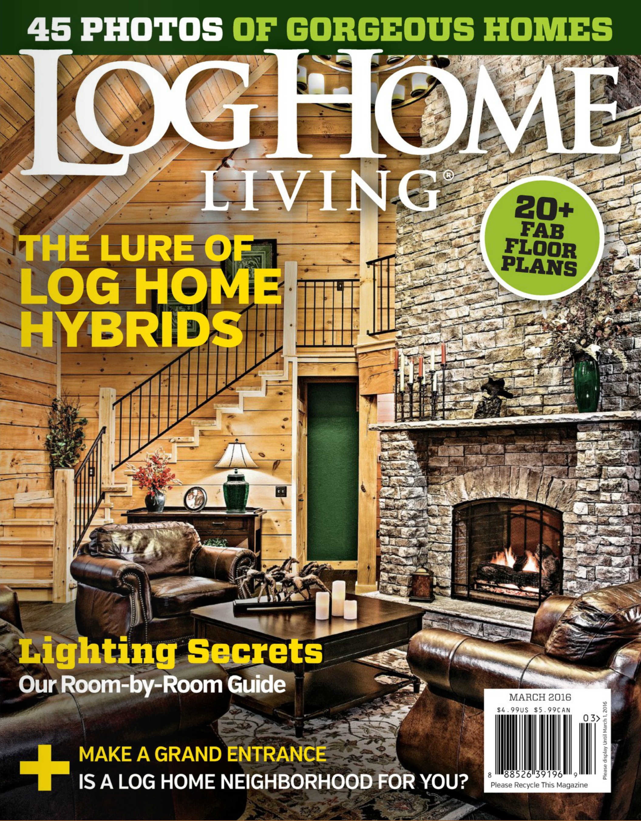 One of  Mountain Top 's cabins featured on the cover of March 2016 Issue of  Log Home Living
