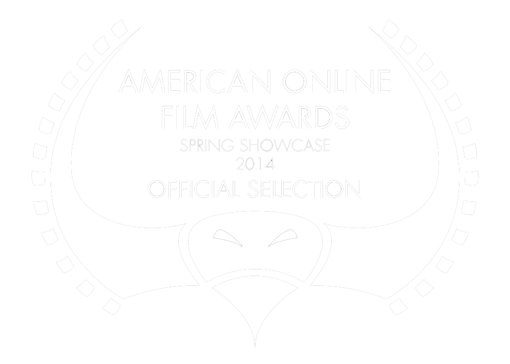 Voting dates 1st - 4th May 2014   Go to link to vote: https://www.americanonlinefilmawards.org/film/14Svr4v8h8/