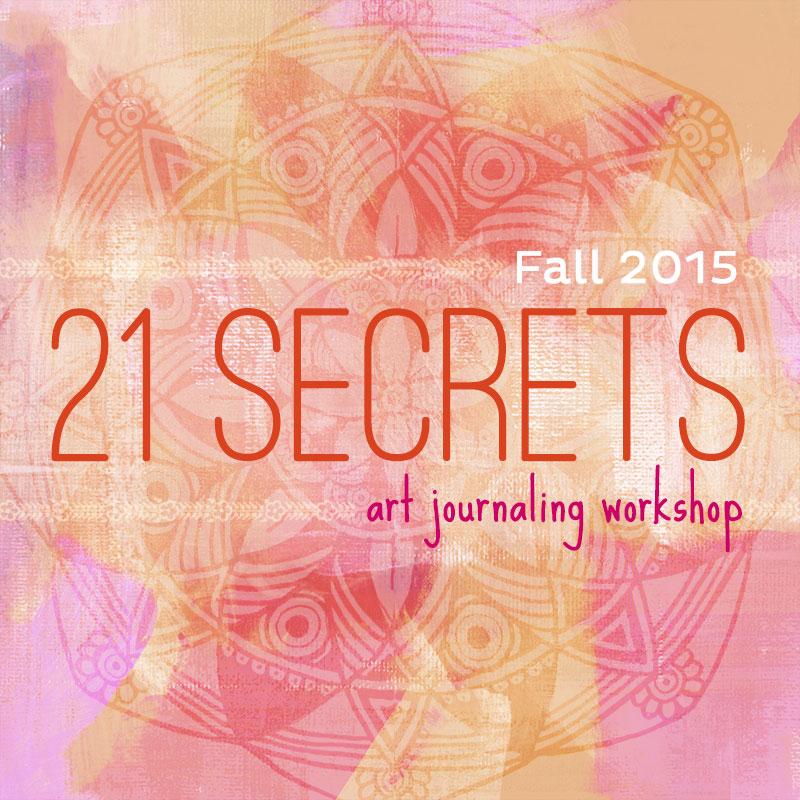 21 secrets | art journaling workshop