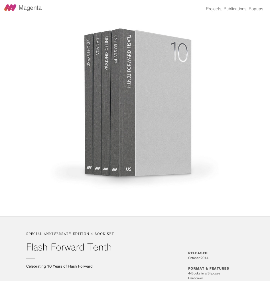 "The Magenta Foundation has published a special 10th year anniversary edition of the Top 100 photographers from the USA, UK, and Canada.  This special anniversary edition 4-book set showcases the work of the Top 100 past Flash Forward winners from each of the three countries.  I am pleased to announce that I was selected as one of the Top 100 from a pool of 1,200 past winners.  I was selected as a Flash Forward winner in 2007 with my ""Dream Homes"" project."