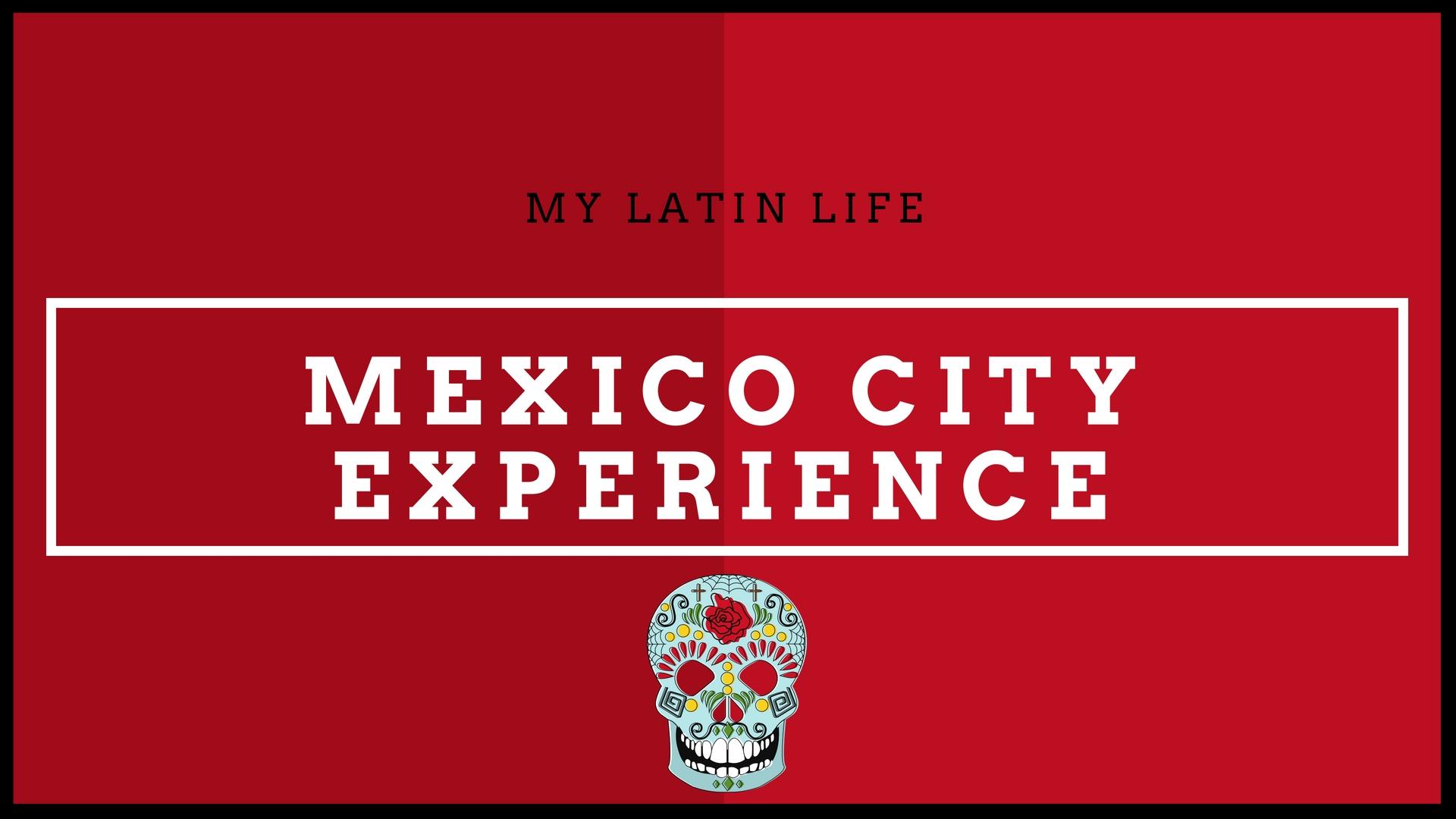 Mexico City Experience (1).jpg