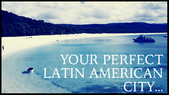 Find Your Perfect Latin American City 2.png