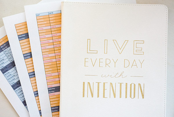 Live Every Day With Intention - A Blogger's Journal and Editorial Calendar