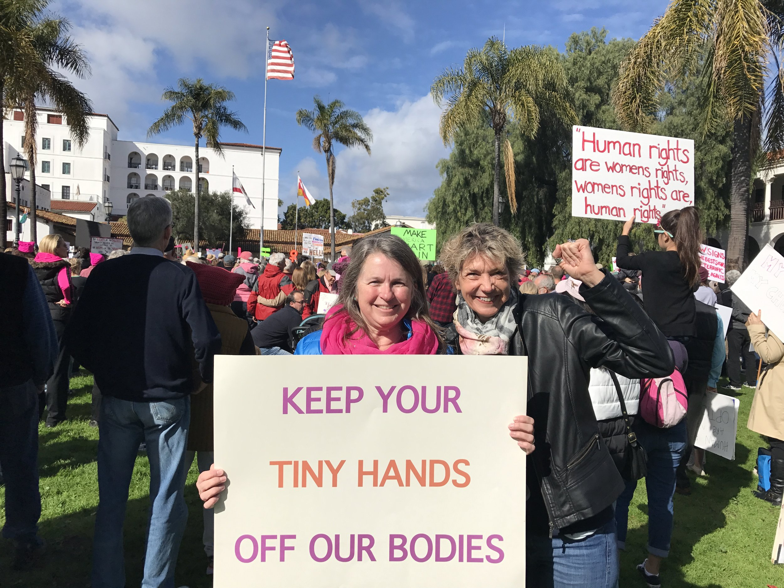 With Joan Bolton at Santa Barbara's Women's March in January. Don't you love her sign?