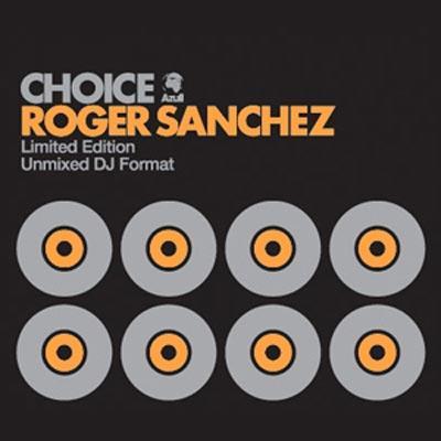 Roger Sanchez Choice.jpeg