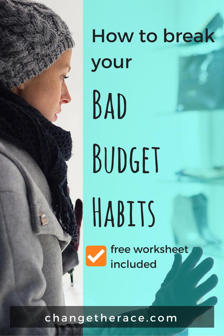 break your bad budget habits