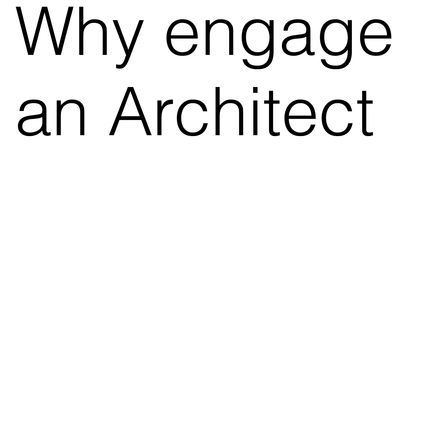 Why engage an architect