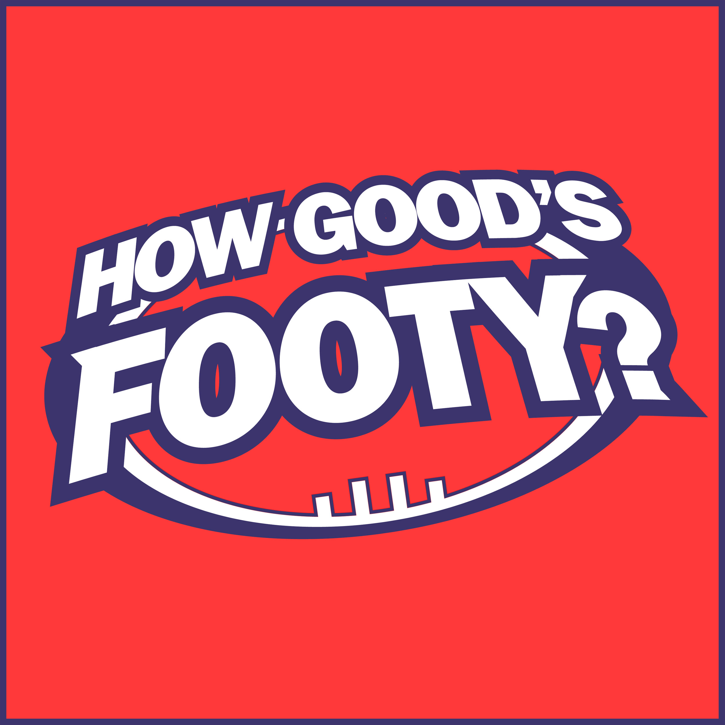 How Good's Footy.jpg