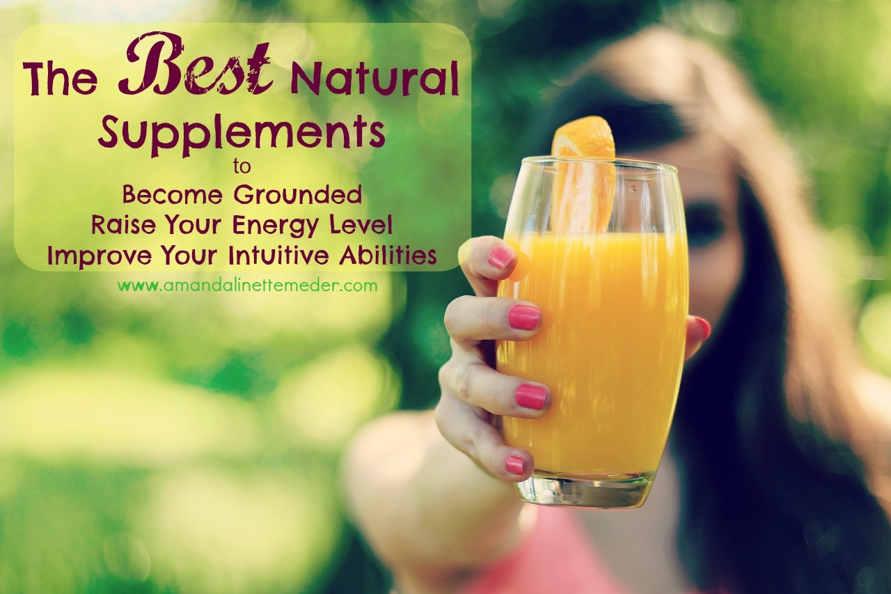 Natural Supplements To Improve Your Psychic Abilities