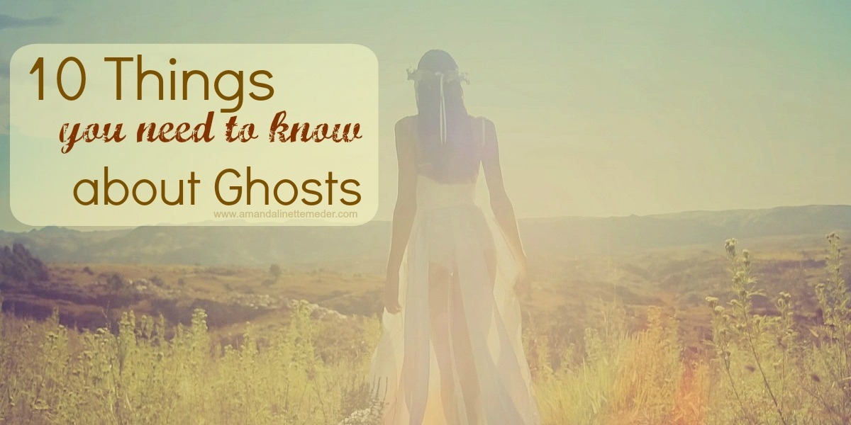 Top 10 Ghost Facts. Read on to find out the truth about the world of Ghosts. By Amanda Linette Meder.