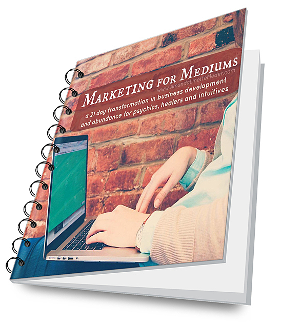 Marketing for Mediums - learn about this 21 day course designed to expand your client base, promote your psychic business and make a living doing your soul work.