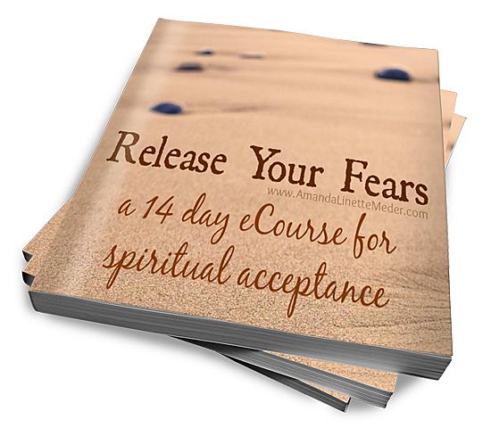 Release Your Fears eCourse - Amanda Linette Meder