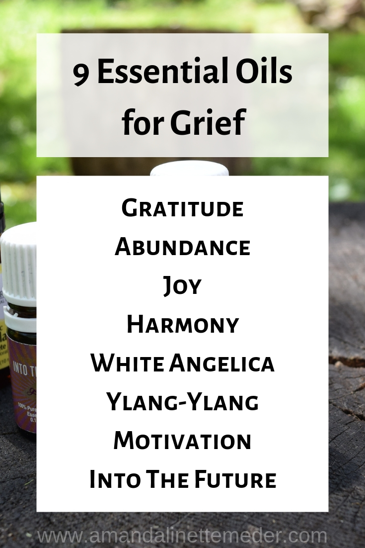9 Essential Oils for Grief