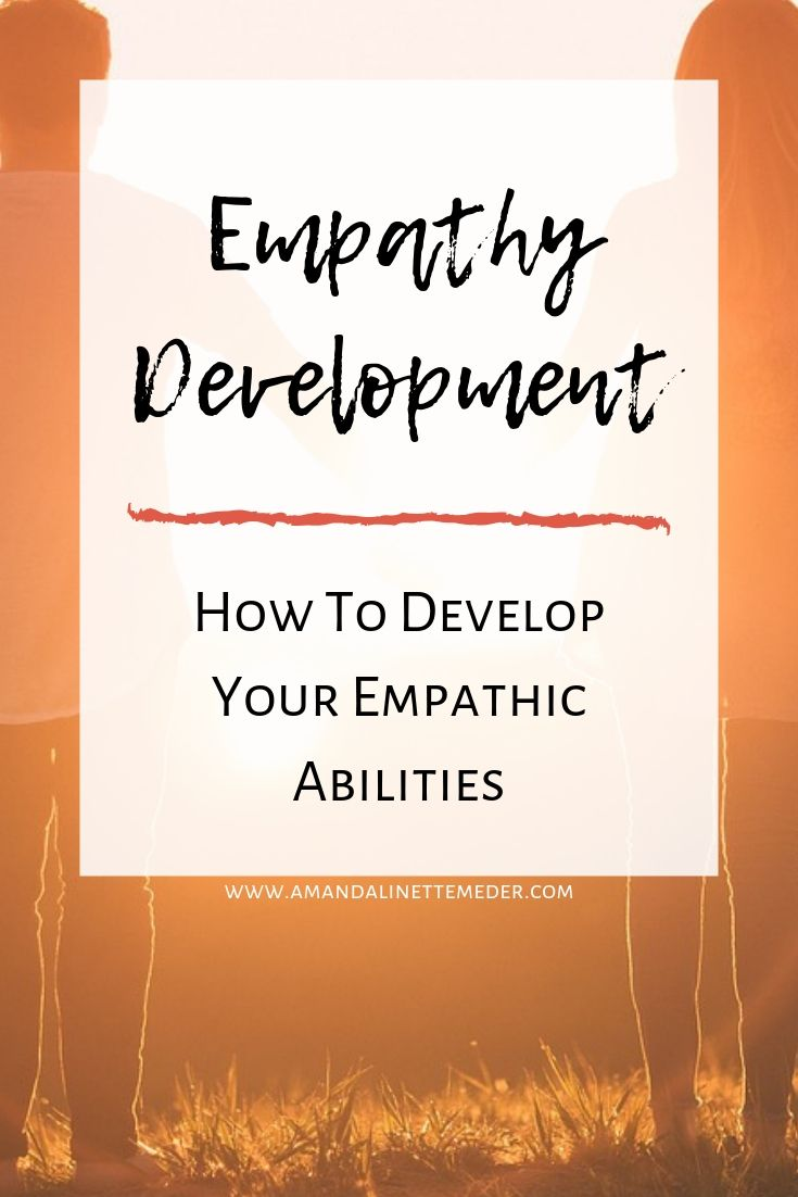 How To Develop Empathic Abilities / Photo: Woman And Man In Sunset Image by  StockSnap  from  Pixabay  with Text overlay