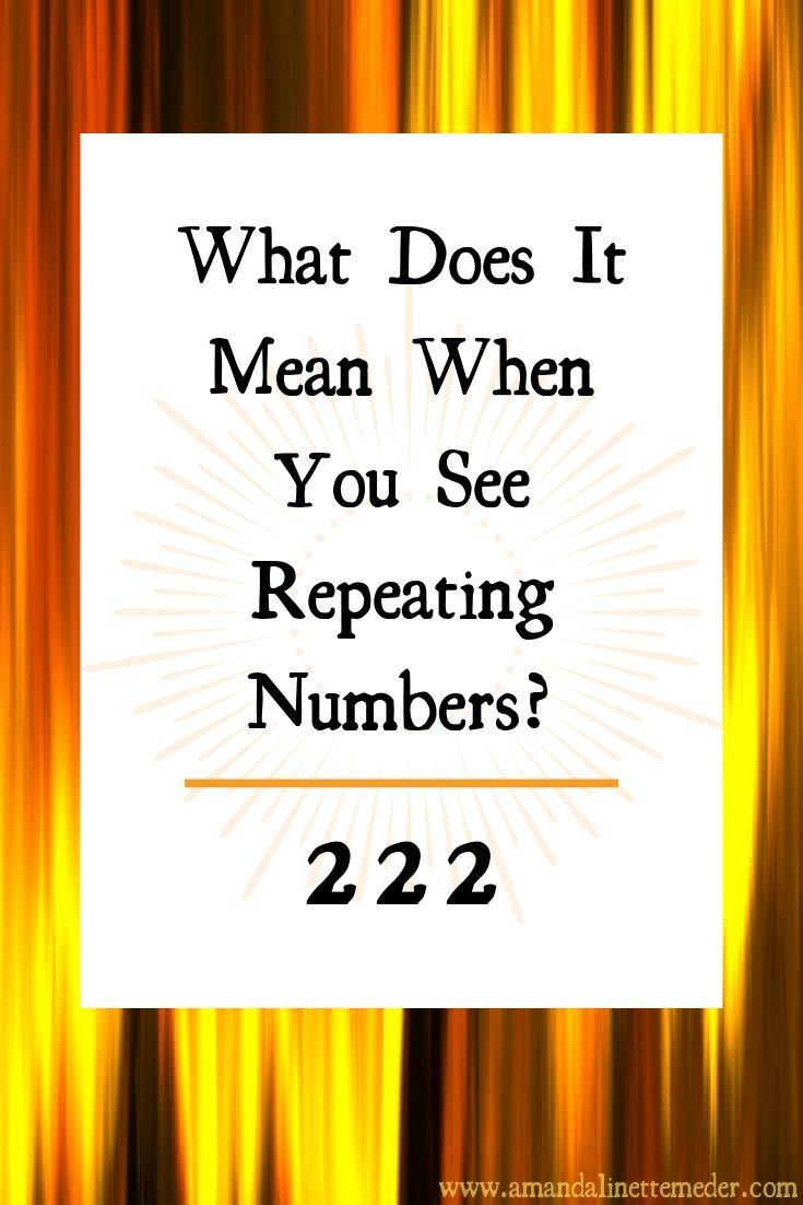 Repeating numbers are a sign you're in the vortex and right on beat with your life path. They can be excellent confirmation that you're headed in the right direction, but each one has a certain slant and meaning. This post discusses what it means when you see 222 - Image Gold Lines by  3D Animation Production Company  from  Pixabay  Text overlay Amanda Linette Meder w Canva.