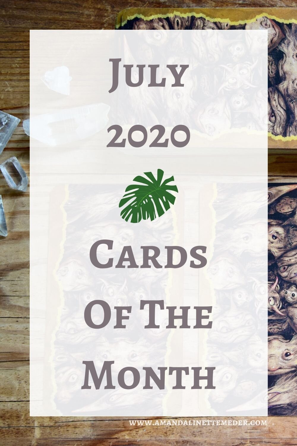 Oracle Card Reading. Photo of Faeries Oracle on wooden table with text overlay of July 2020 Cards of the Month.