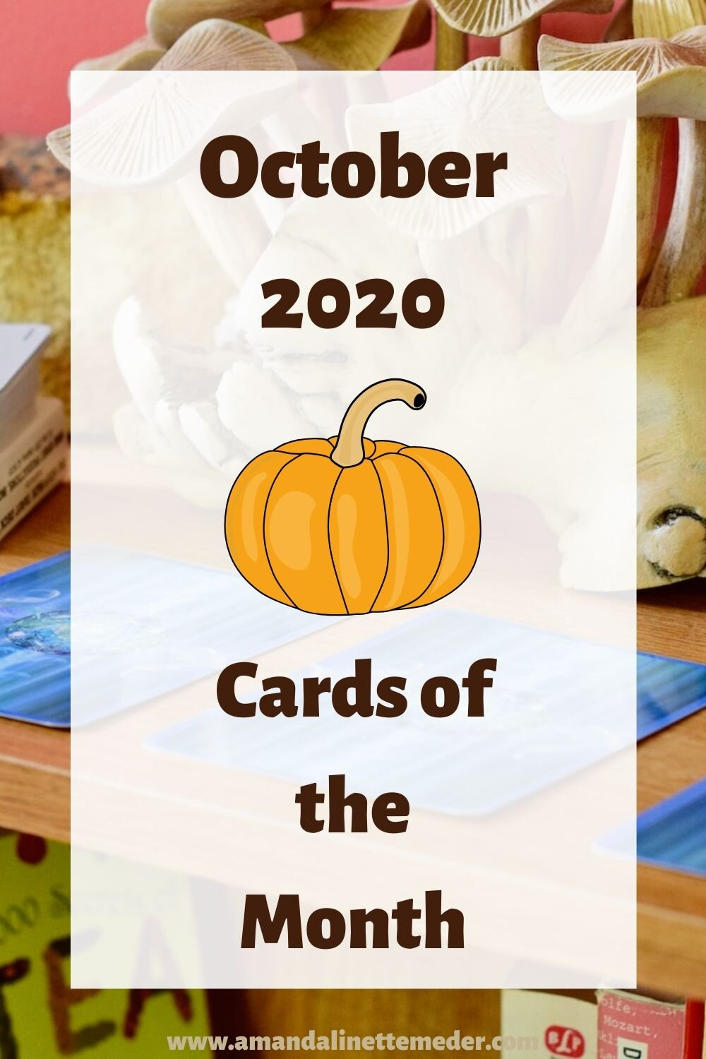 Monthly Oracle Card Reading for October 2020. Photo of The Wolf Pack Tarot Deck, Black & White Edition, and three Energy Oracle Cards with their backs facing up on a bookshelf by Amanda Linette Meder with text overlay: October 2020 // Cards of the Month