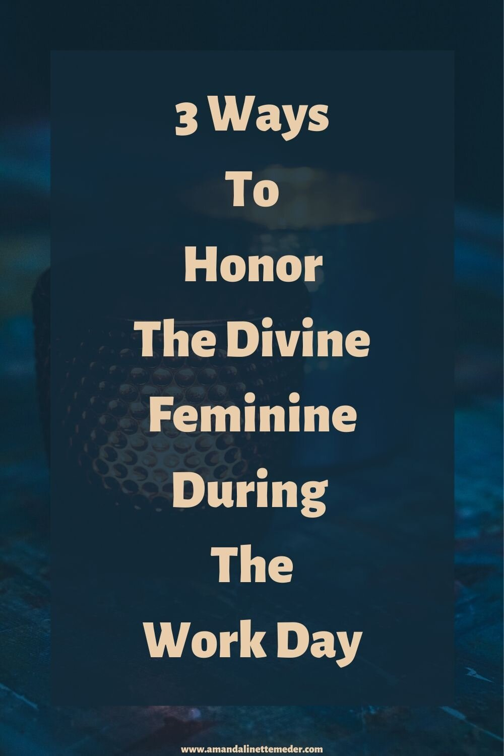 Tips to awaken the Divine Feminine at work. Photo of red candle in votive in front and blue votive in rear on textured surface by KatinkavomWolfenmond from Pixabay with text overlay of title, 3 Ways To Honor The Divine Feminine During The Work Day.