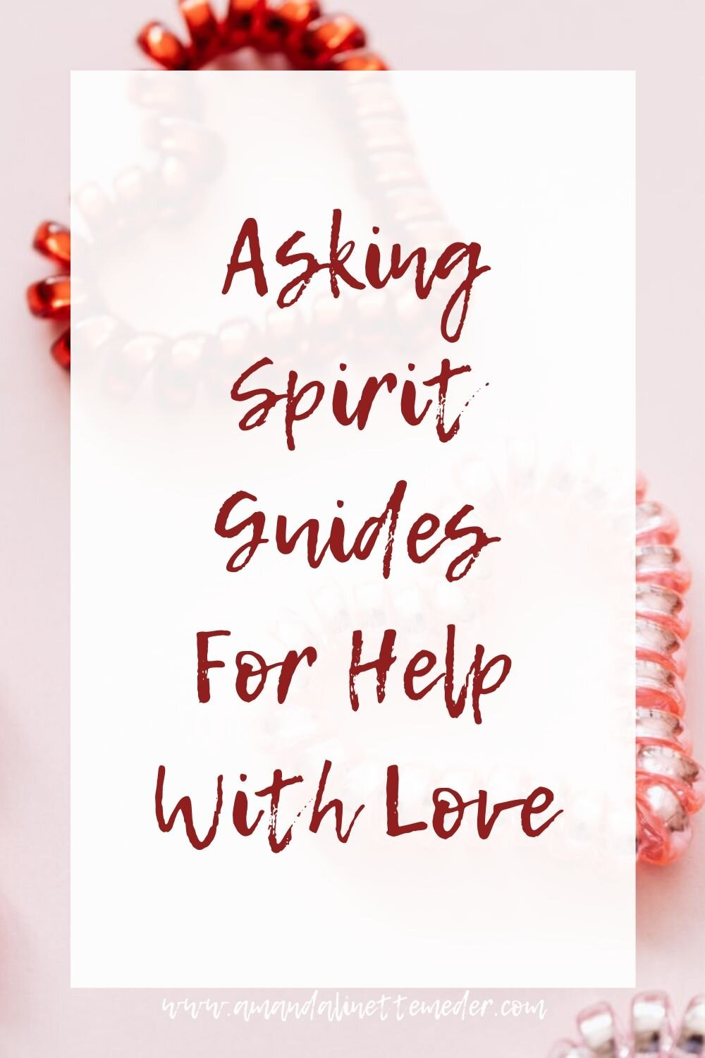 Spirit Guides - How To Communicate for help with love tips. Photo of four heart shaped coils up close by Karolina Grabowska from Pexels with text overlay - Asking Spirit Guides For Help With Love.