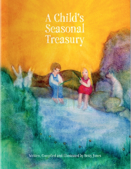 A Child's Seasonal Treasury  Published by Holon Publishing   Standard Color: $24.95    Premium Color: $34.95