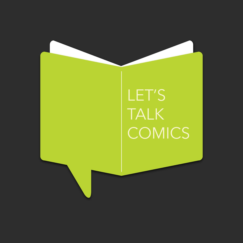 Let's Talk Comics