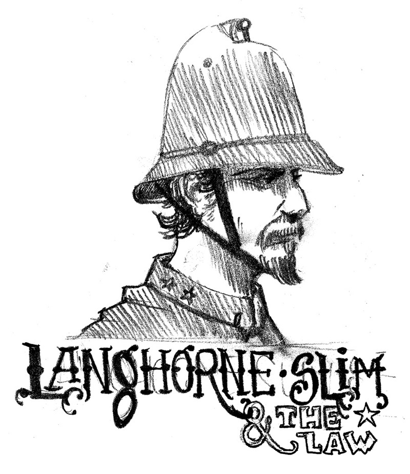 LANGHORNE SLIM and THE LAW (tee sketch 2)