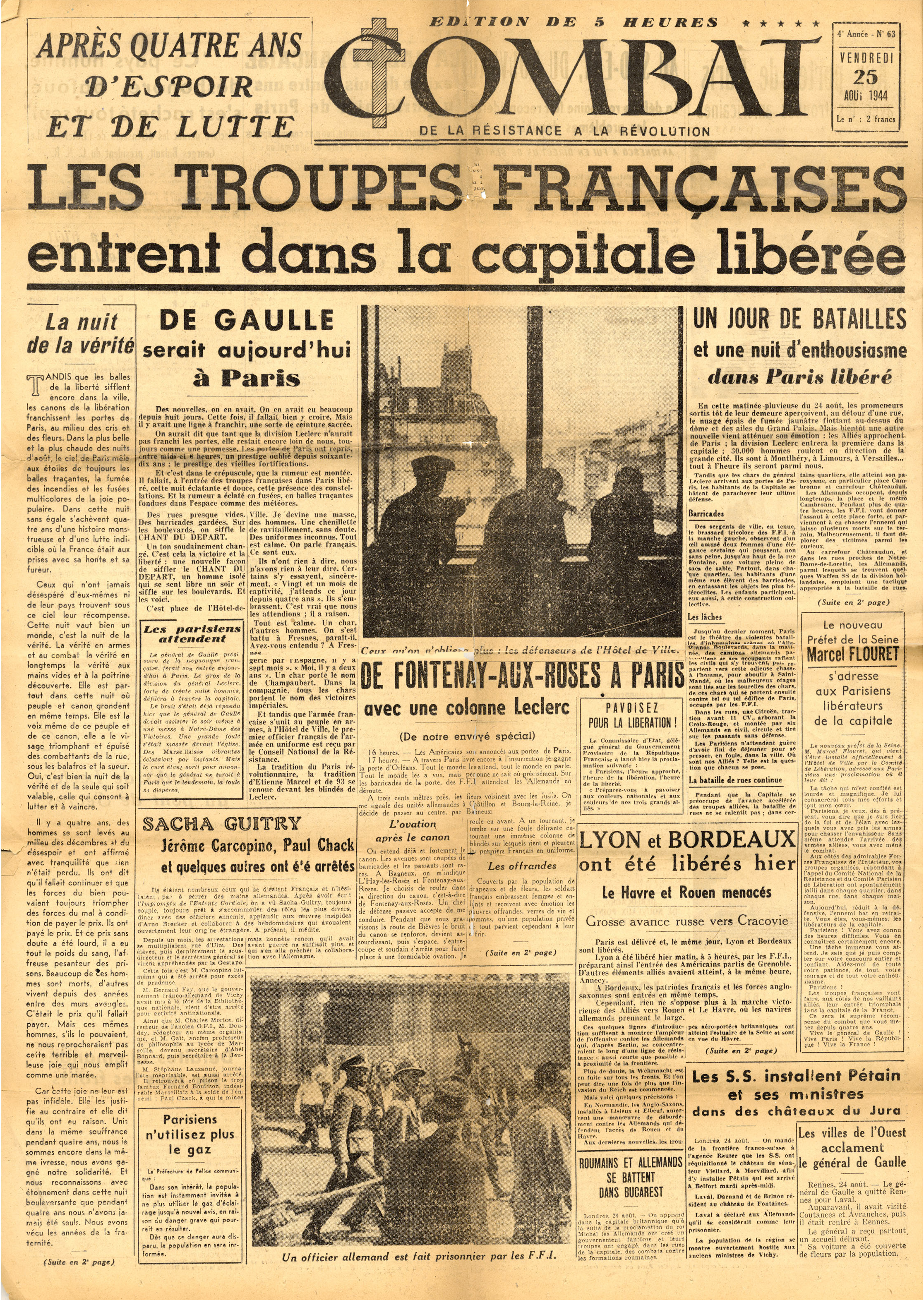 "Combat  issue number 63, August 25, 1944.  The headline heralds the arrival of French troops in the capital. Camus' anonymous editorial begins at the far left ( La nuit de la verité  - ""The night of truth""). (Author's collection)"