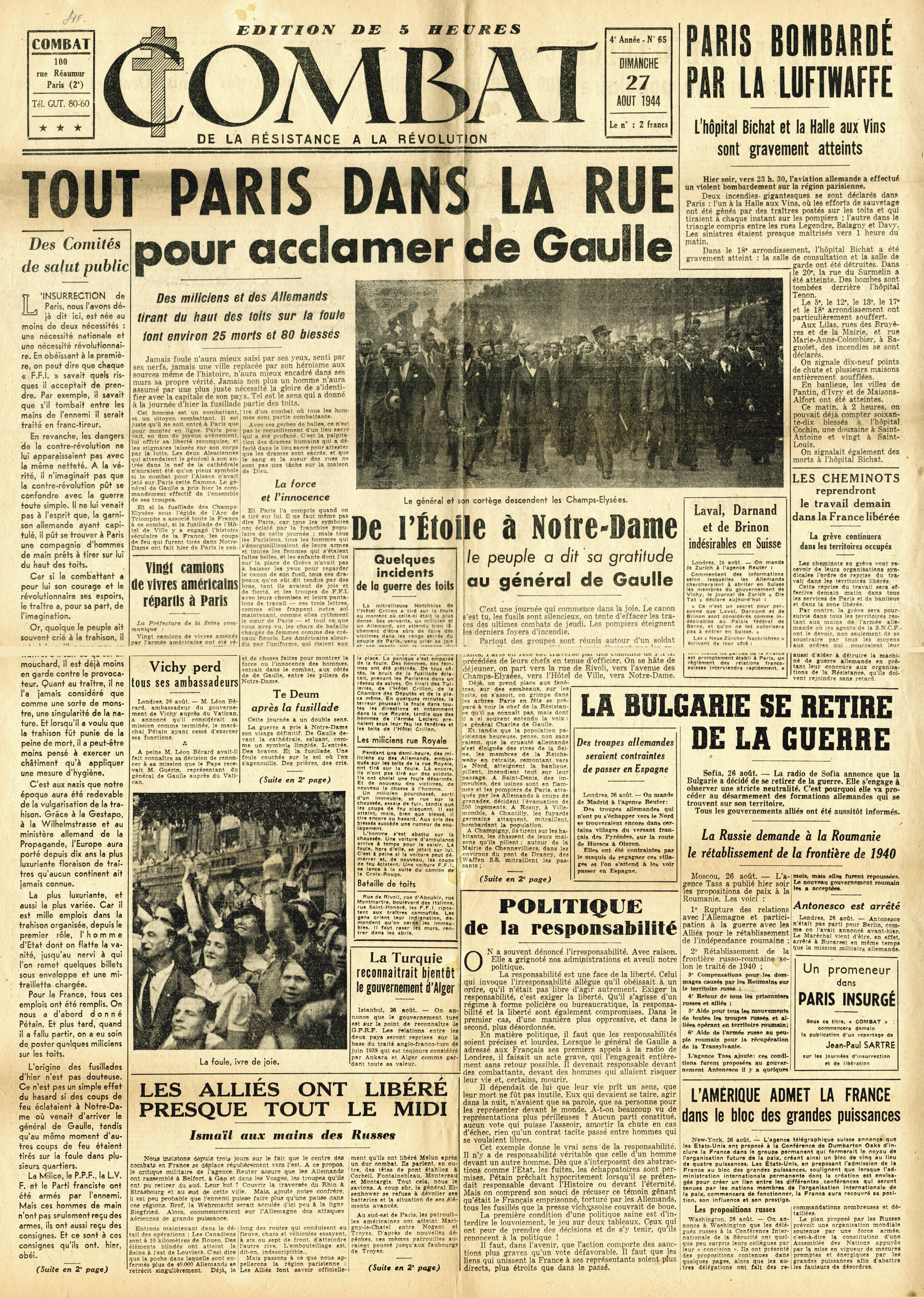 Combat  issue number 65,  August 27, 1944.  The headline heralds the victory parade of de Gaulle and the Allies in the streets of Paris. This is the first issue disclosing Camus' role as editor. (Author's collection)