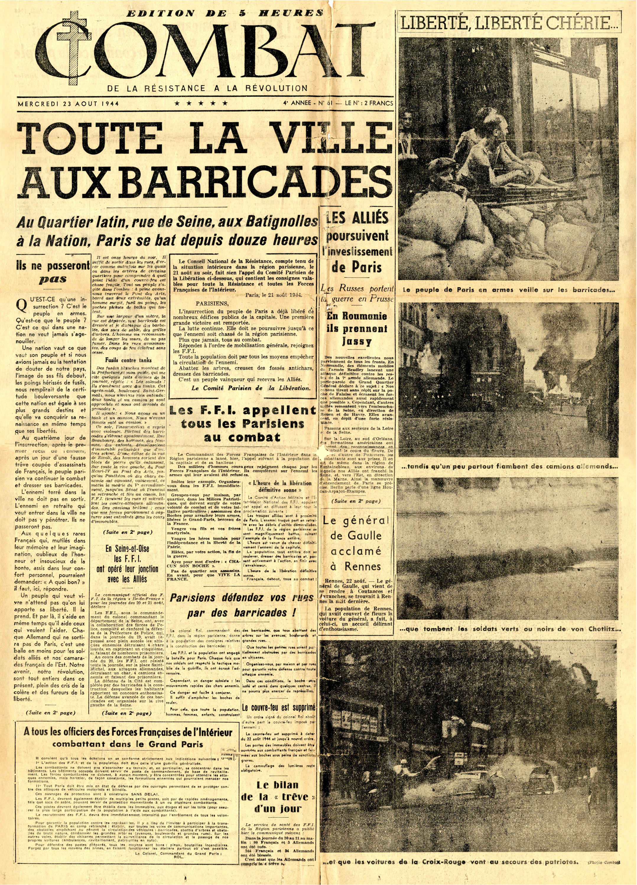 "Combat  issue number 61,  August 23, 1944.  The headline heralds the building of barricades by citizens in the capital. Camus' anonymous editorial begins at the far left ( Ils ne passeront pas  - ""They shall not pass""). (Author's collection)"