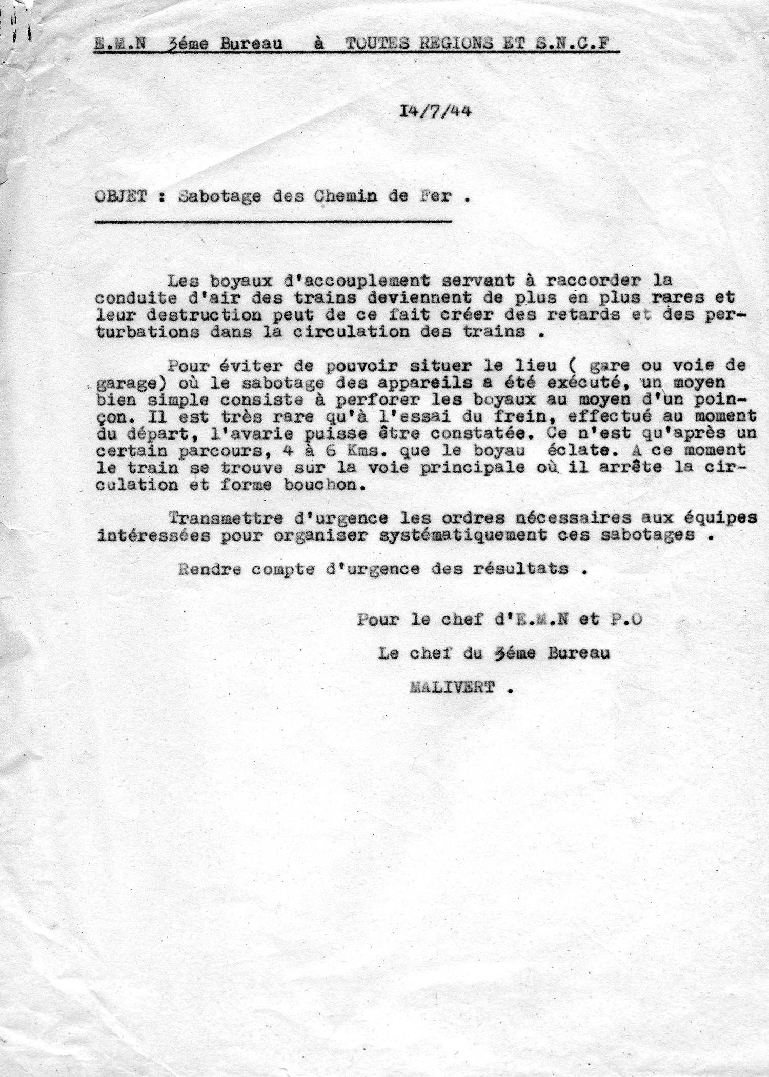 "An order from ""Malivert"" (Jacques Monod) urging and instructing a specific kind of sabotage of trains so as to block movements on rail lines. July 14, 1944. (Courtesy of Geneviève Noufflard)"