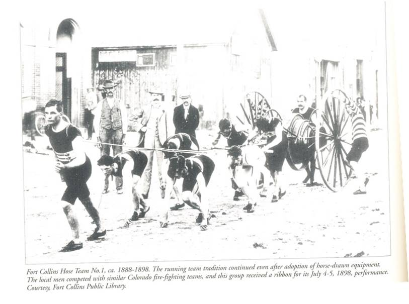 Fort Collins Hose Team No. 1, ca. 1888–1898. The running team tradition continued even after adoption of horse-drawn equipment. The local men competed with similar Colorado fire-fighting teams, and this group received a ribbon for its July 4–5, 1898, performance. Courtesy, Fort Collins Public Library.