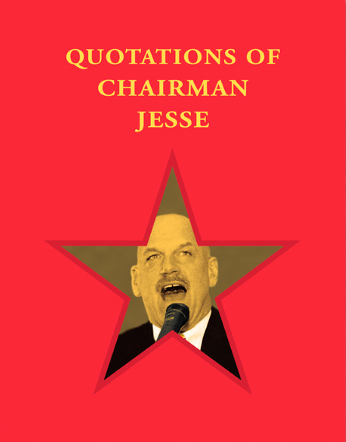 Quotations from Chairman Jesse