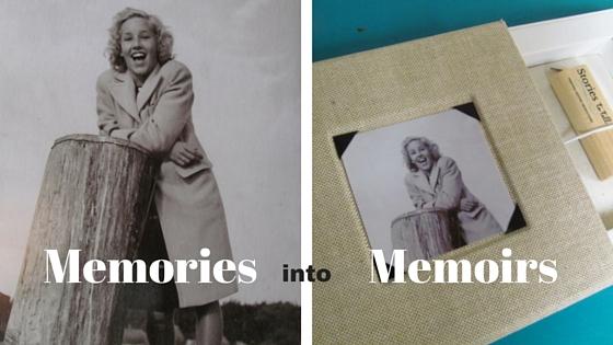 Memories into Memoirs.jpg