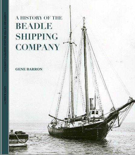 Cover for  A History of the Beadle Shipping Company  by Gene Barron