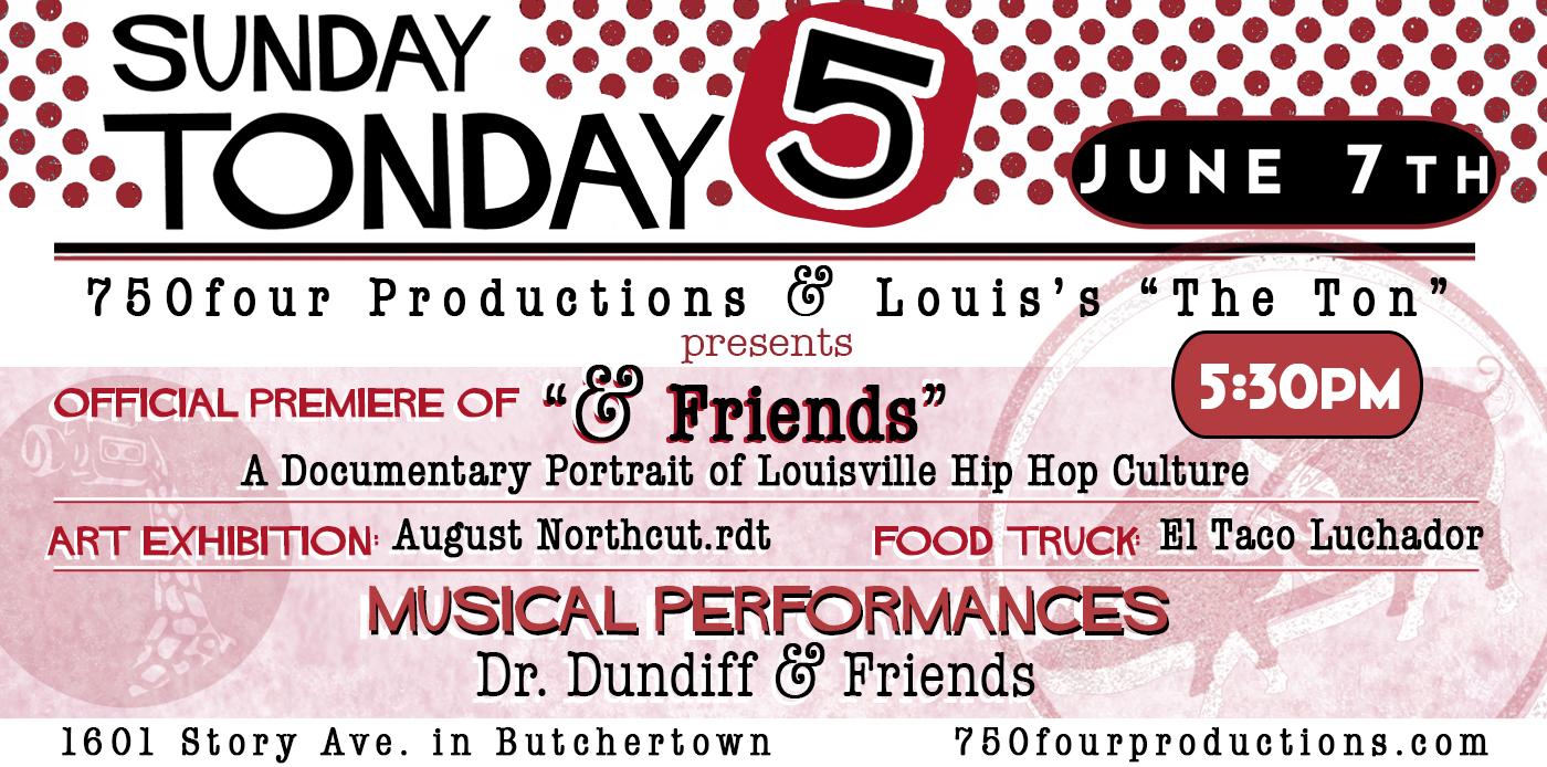 Sunday Tonday Week 5 & Friends Premiere