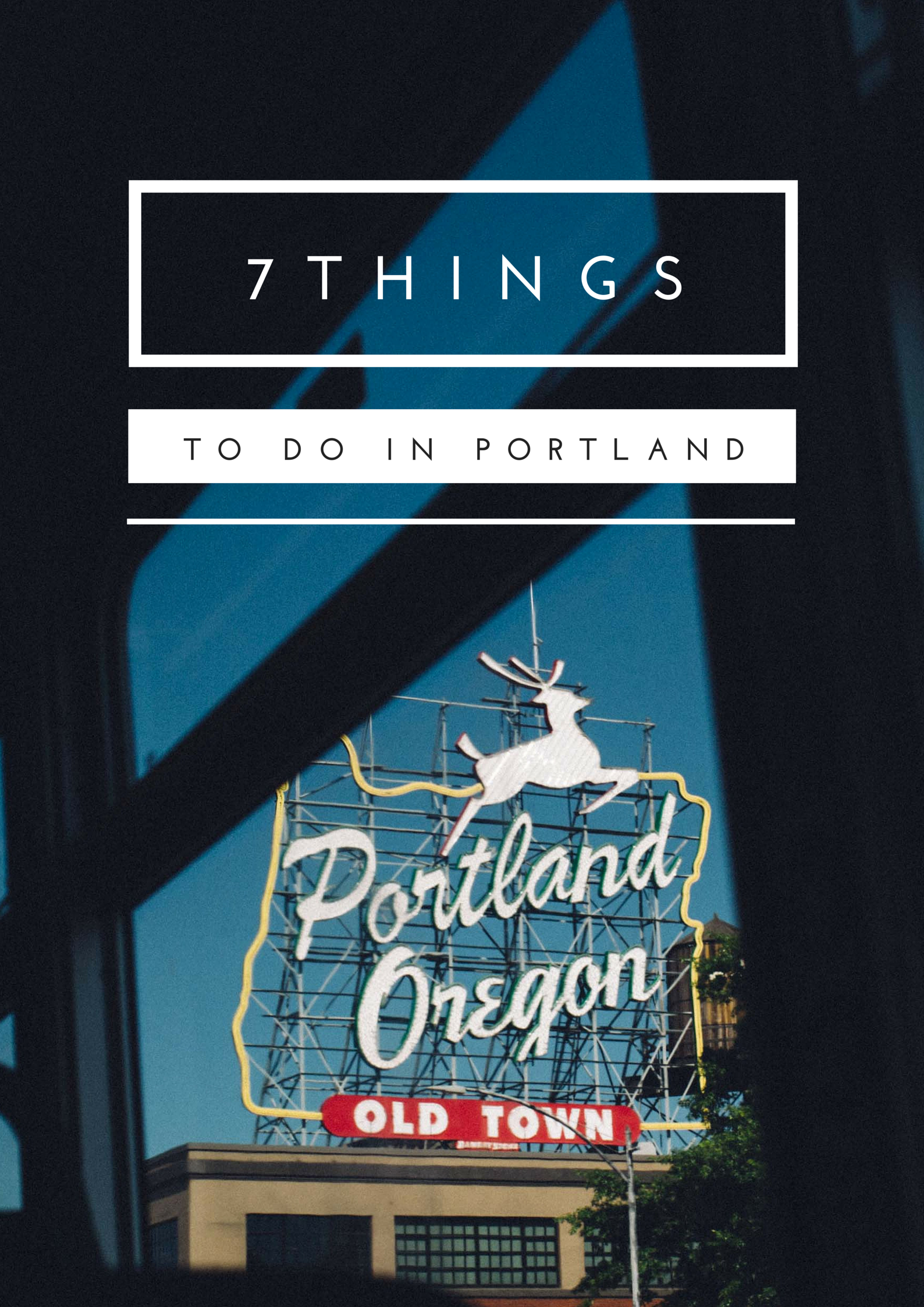7 things I loved doing in Portland, Oregon