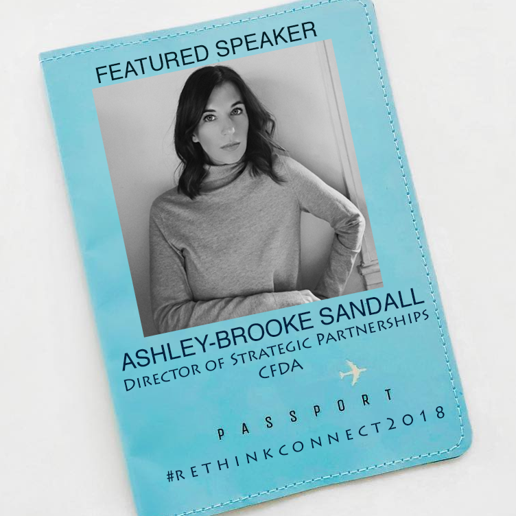 Ashley-Brooke Sandall, Director of Strategic Partnerships at the Council of Fashion Designers of America (CFDA)