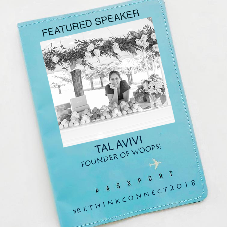 Tal Avivi, Founder and VP of Branding and Design WOOPS!