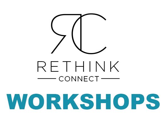 Rethink_Connect-WORKSHOPS.png