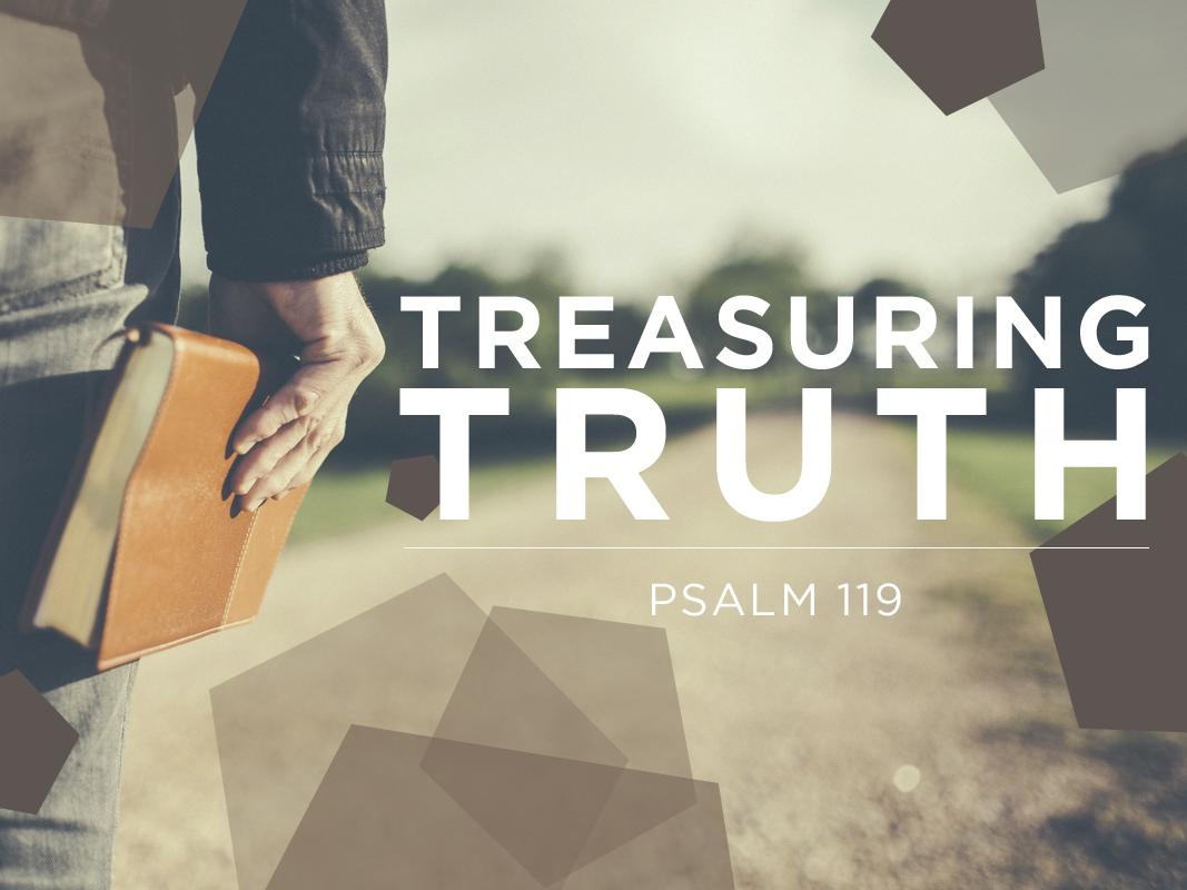 Treasuring Truth: Psalm119