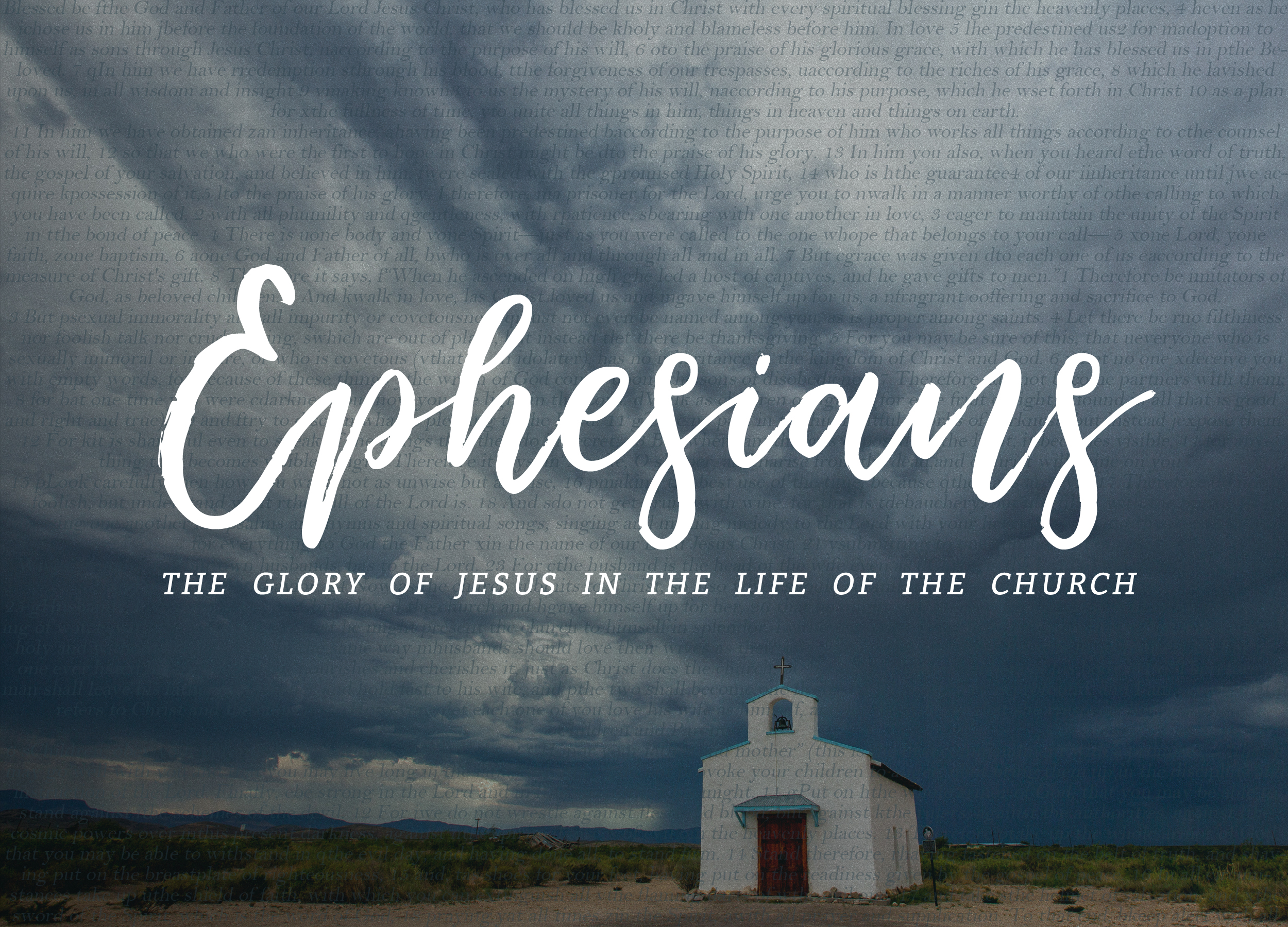 Ephesians: The Glory of Jesus in the Life of the Church
