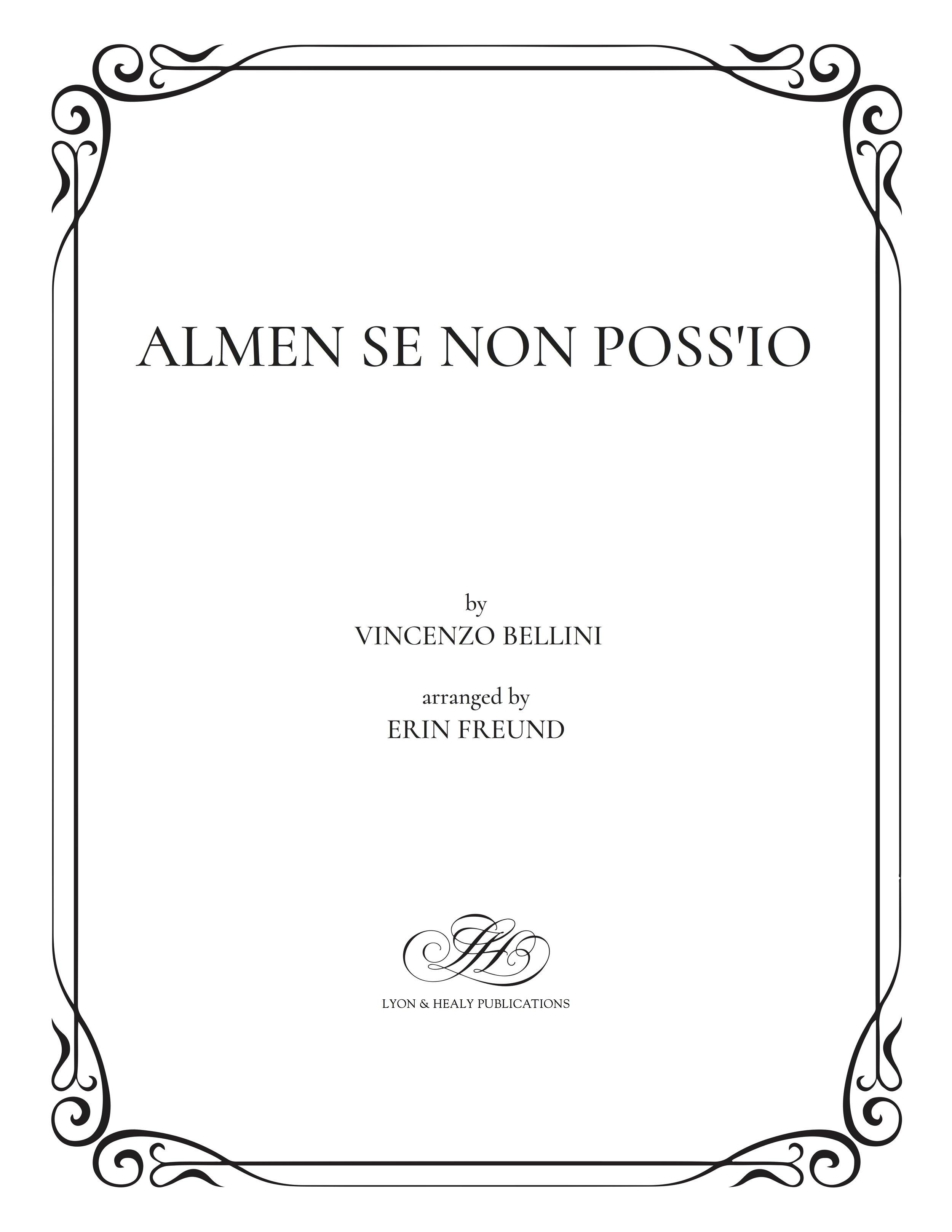 Almen se non poss'io - Bellini-Freund cover.jpg