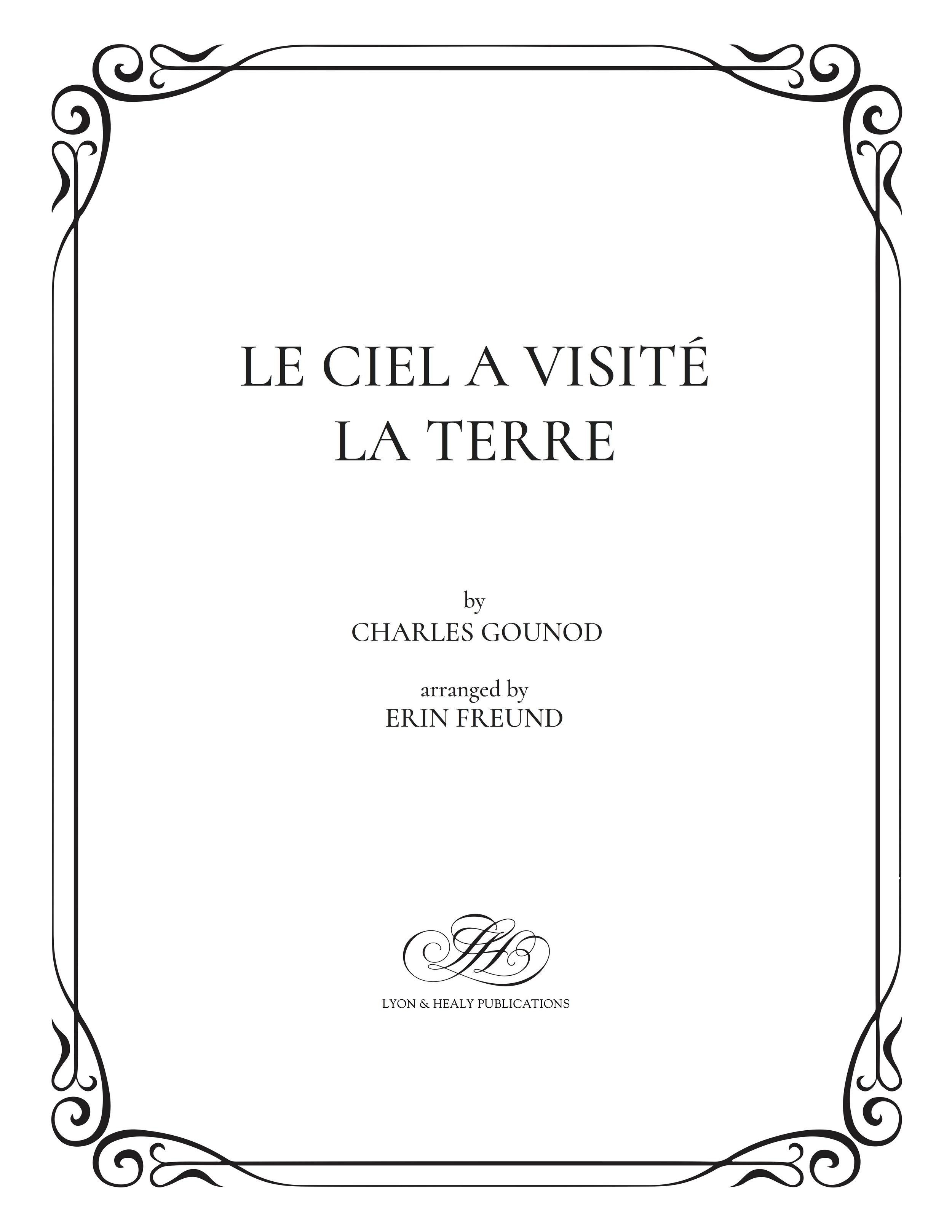 La ciel a visité la terre - Gounod-Freund cover.jpg