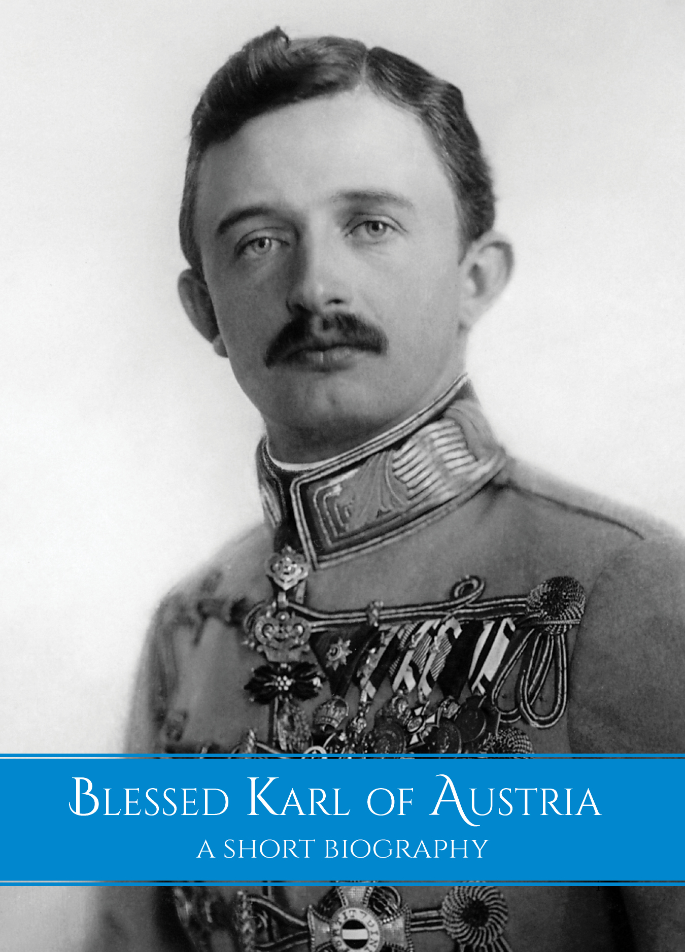Blessed Karl Biography Book